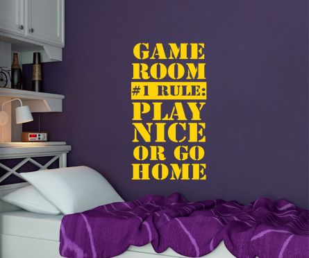 Game Room Rule #1